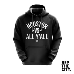 Houston vs All Y'all Hoodie