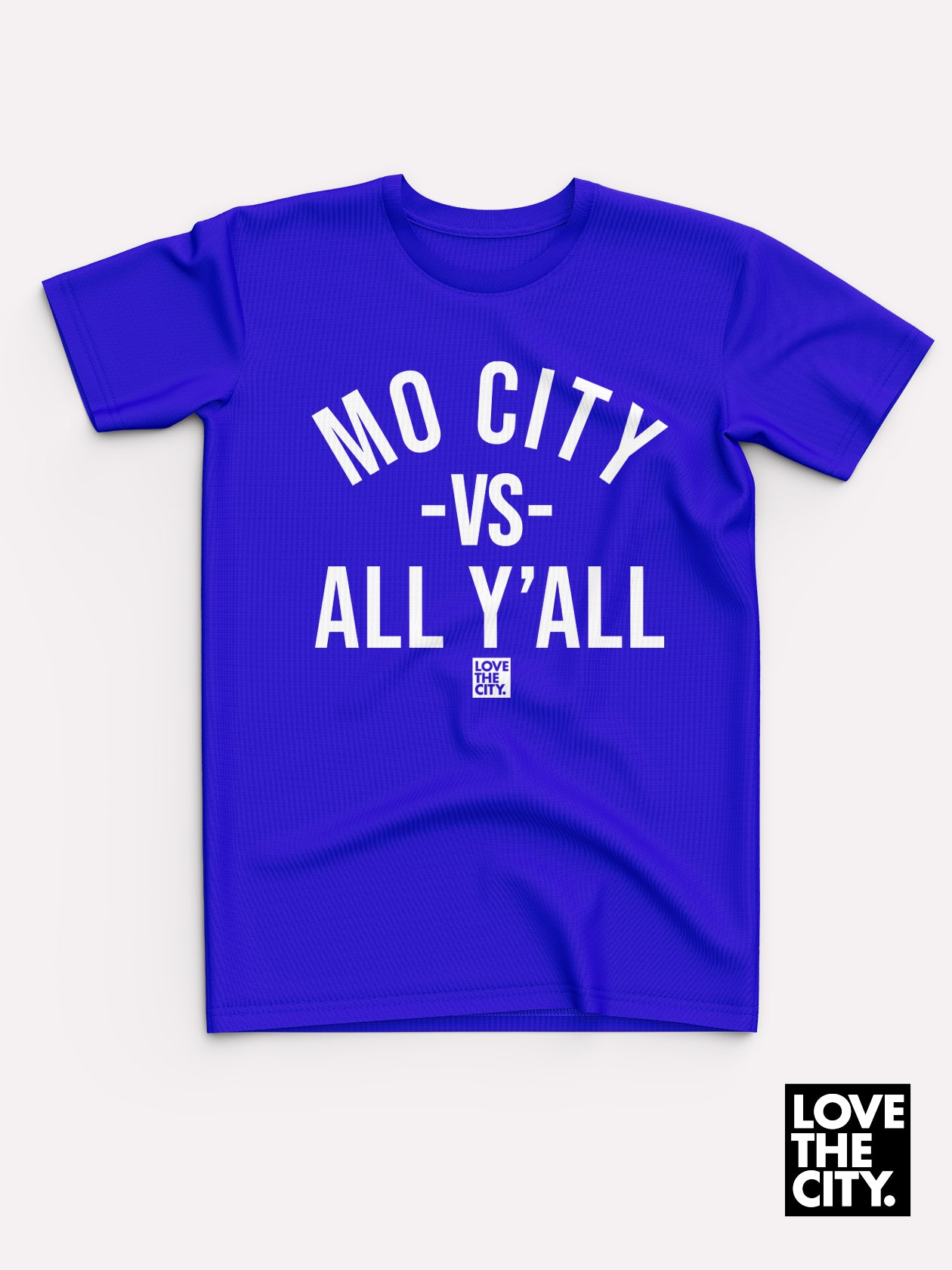 Mo City Vs All Y'all Tee