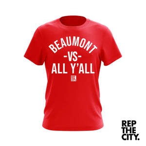 Beaumont Vs All Y'all Tee