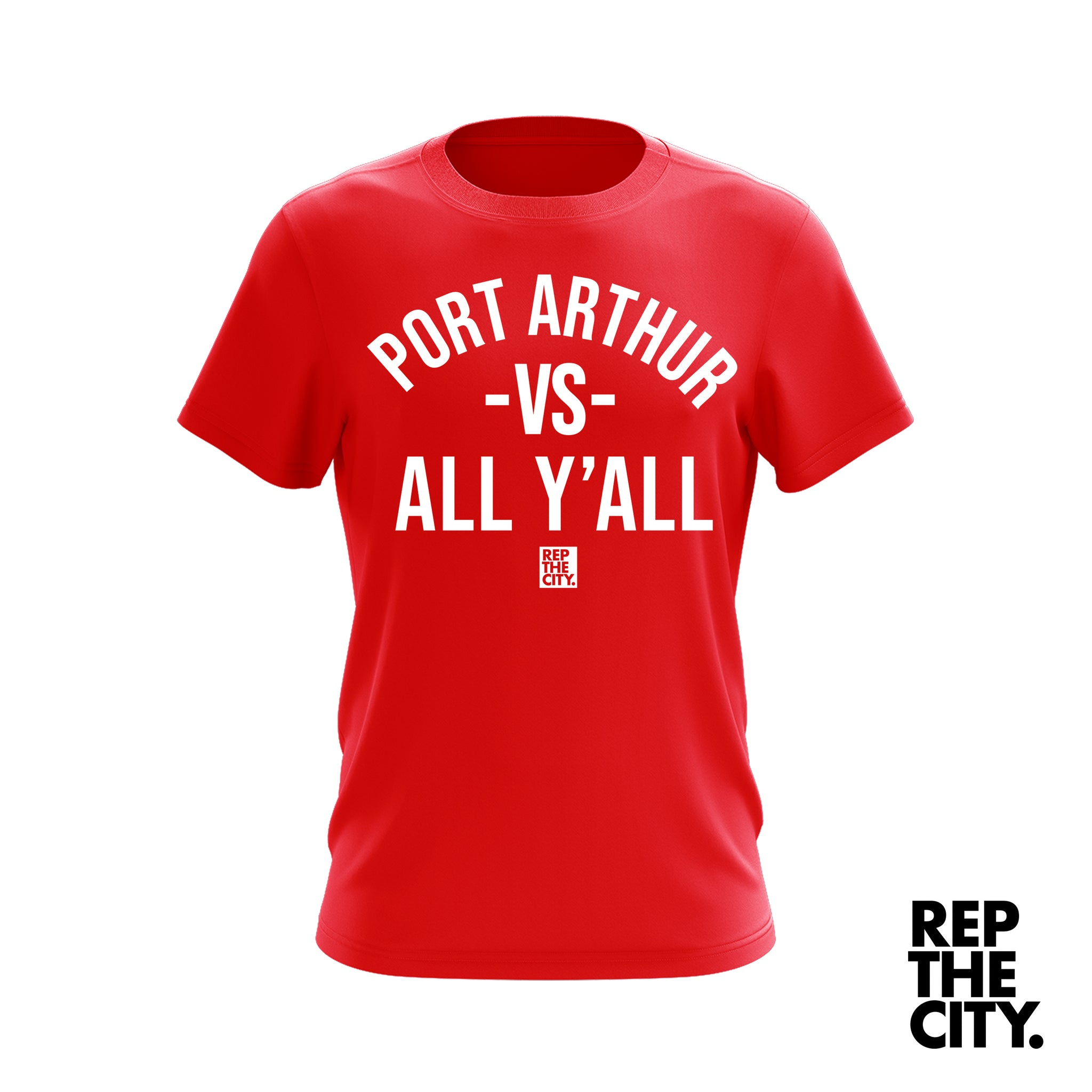 Port Arthur Vs All Y'all Tee