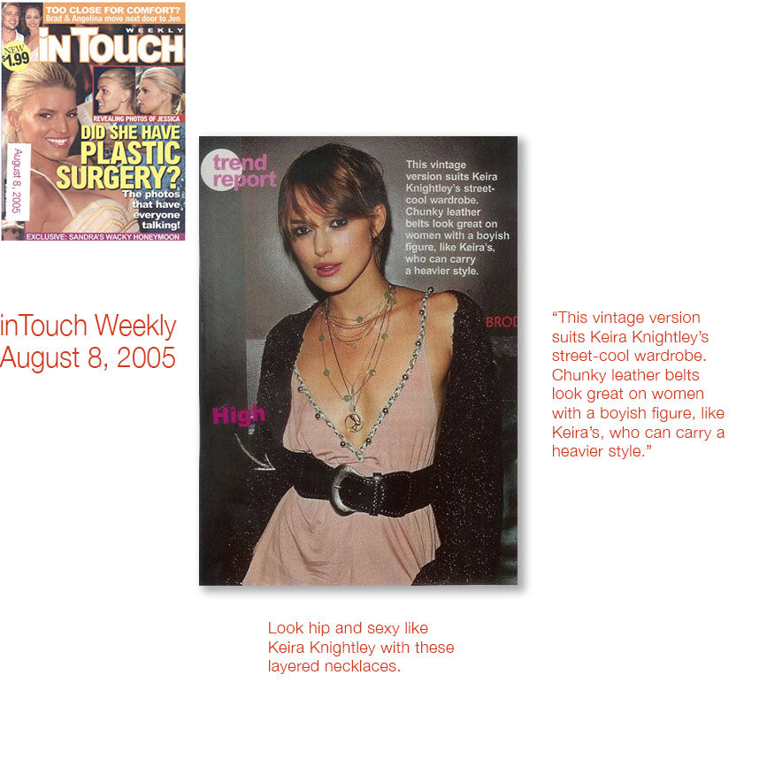 cover of InTouch Weekly august 8 2005 and inner article featuring keira knightley wearing shari wacks layered necklaces