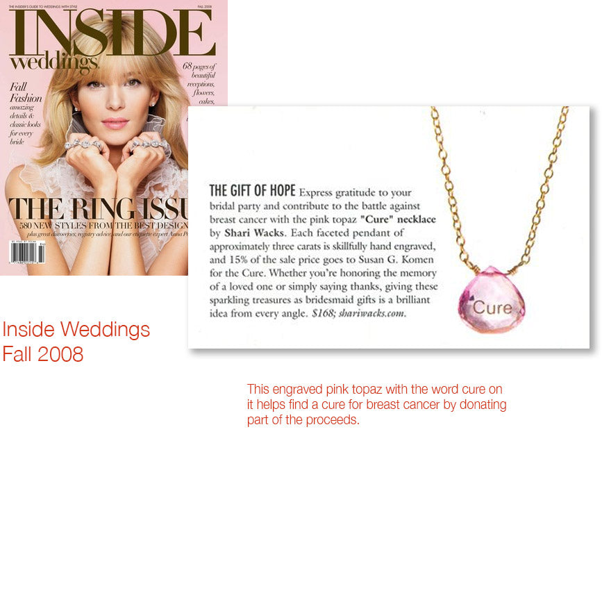 cover of inside weddings magazine fall 2008 and inner article featuring pink topaz with cure engraved to support breast cancer research