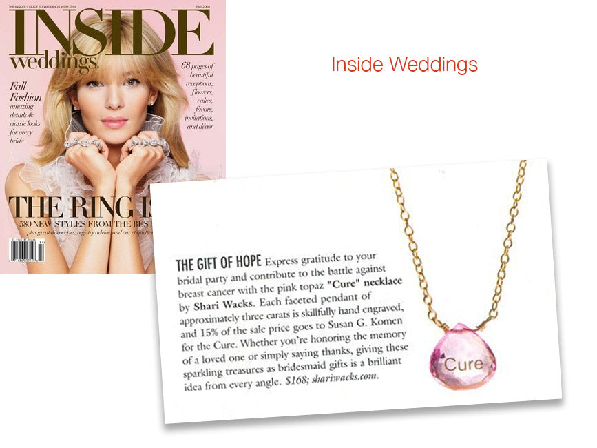 cover of inside weddings magazine and inner article featuring pink topaz with cure engraved to support breast cancer research