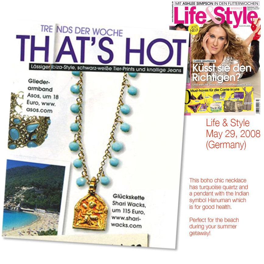 cover of life and style magazine may 29, 2008 and inner photo article  featuring shari wacks boho chic necklace with turquoise quartz and hanuman pendant