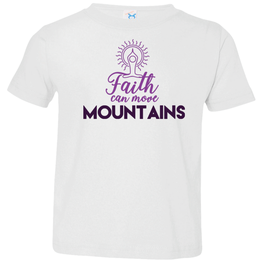 Faith can move mountains 3321 Toddler Jersey T-Shirt