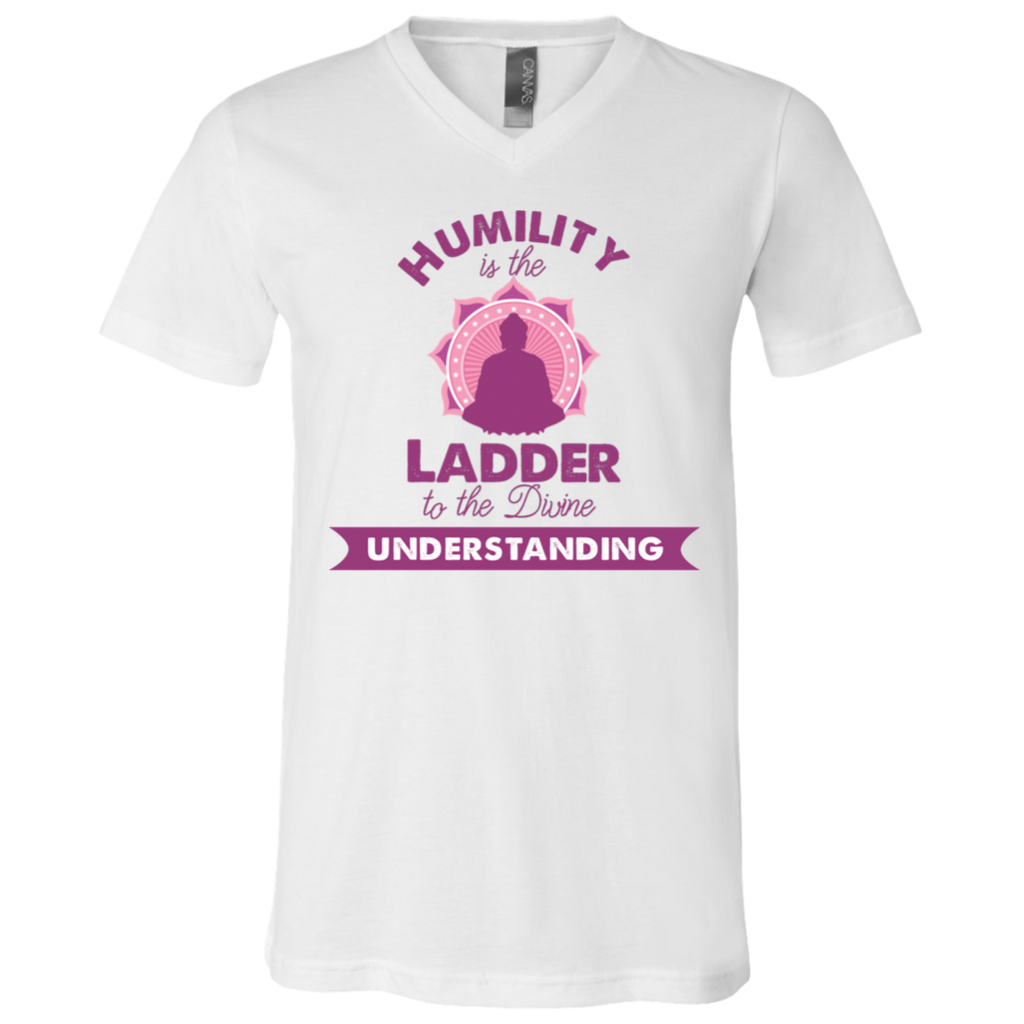 Humility is the Ladder to divine understanding 3005 Unisex Jersey SS V-Neck T-Shirt
