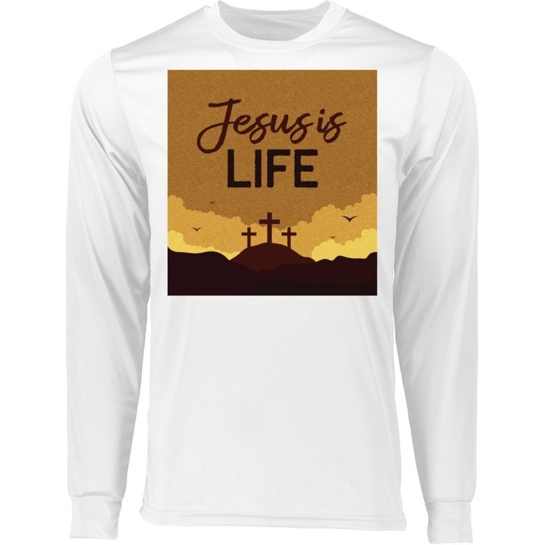 Jesus is life 788 LS Wicking T-Shirt