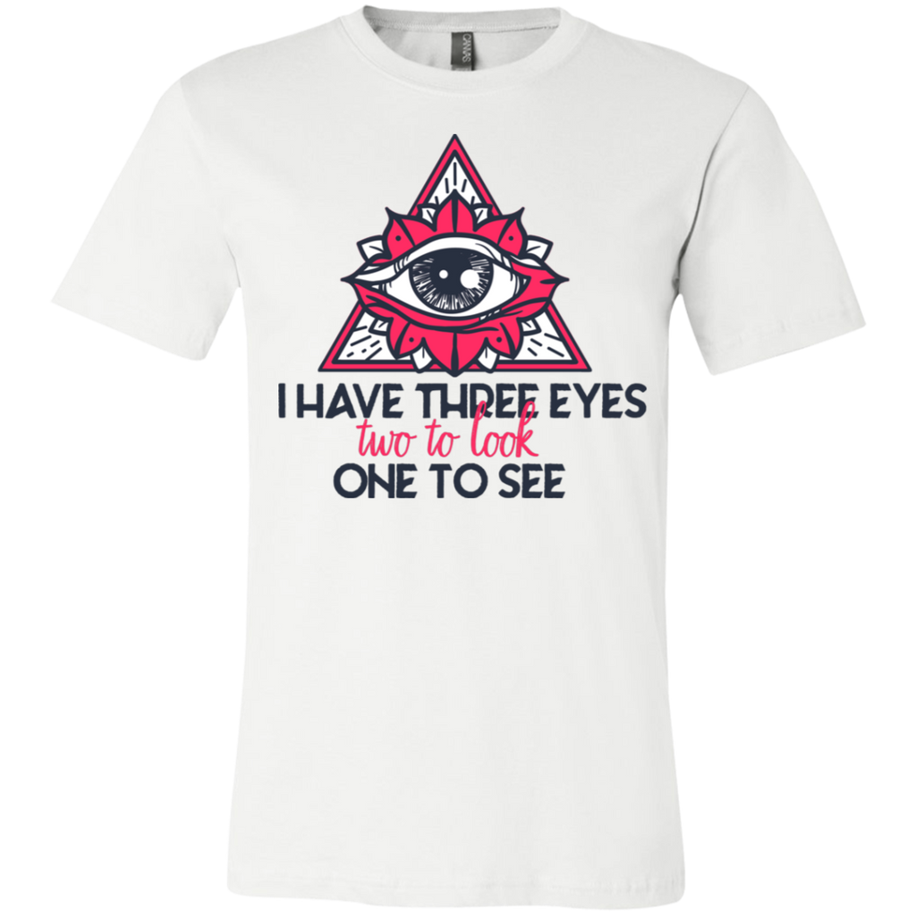 I have three eyes two to look one to see 3001Y Youth Jersey Short Sleeve T-Shirt