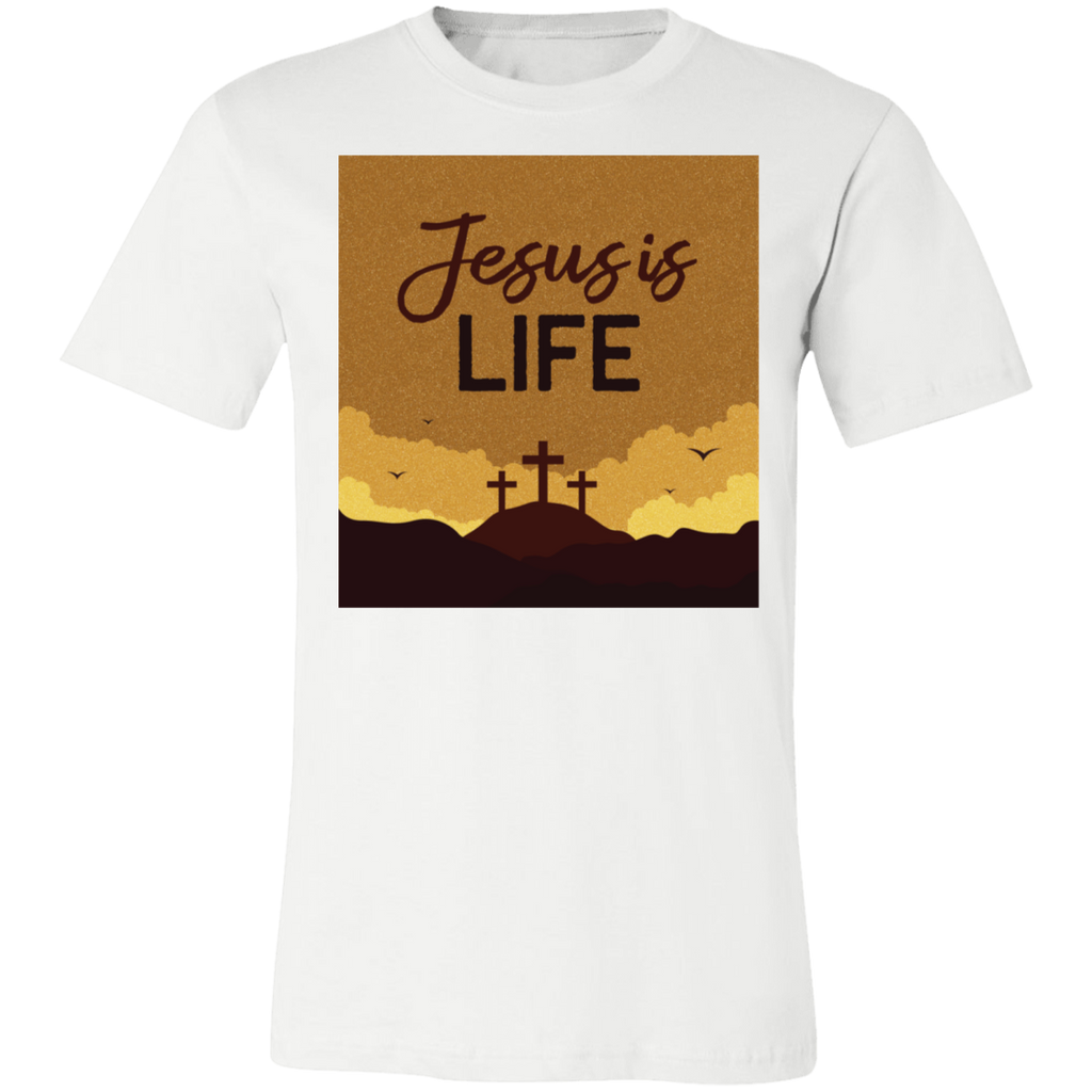 Jesus is life 3001C Unisex Jersey Short-Sleeve T-Shirt