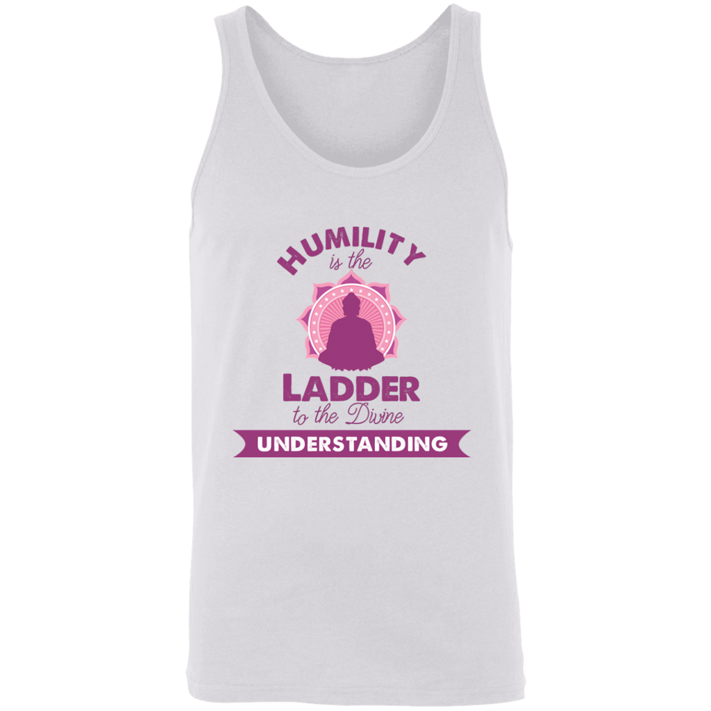 Humility is the Ladder to divine understanding 3480 Unisex Tank