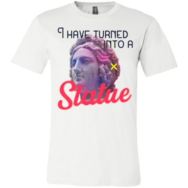 I have turned into a Statue 3001Y Youth Jersey Short Sleeve T-Shirt