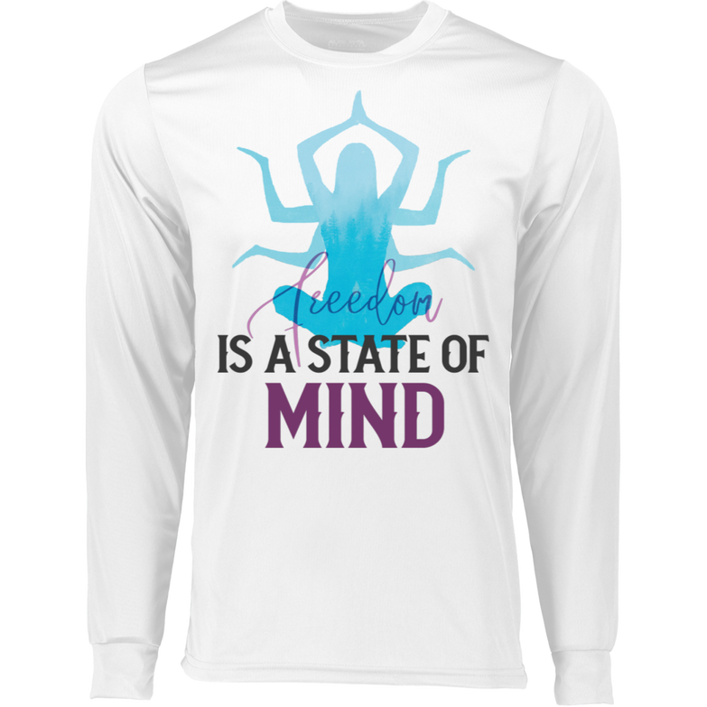 Is a state of mind 788 LS Wicking T-Shirt