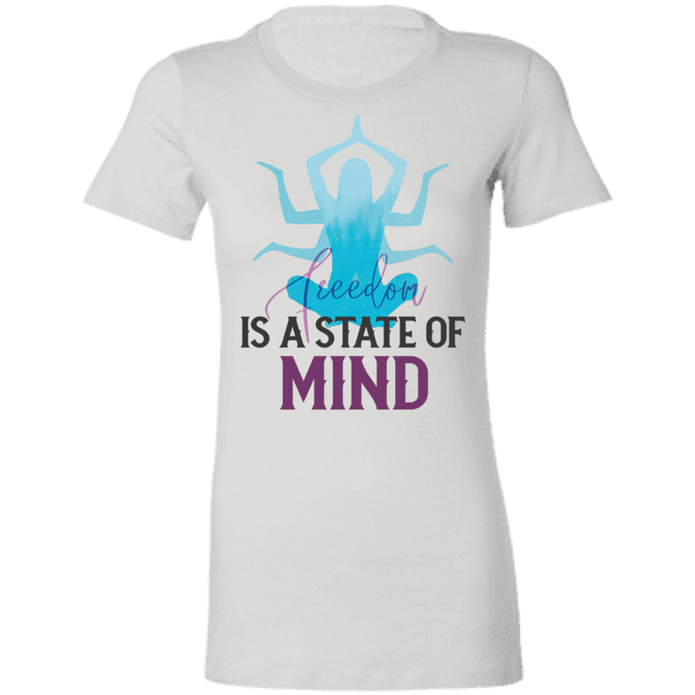 Is a state of mind 6004 Ladies' Favorite T-Shirt