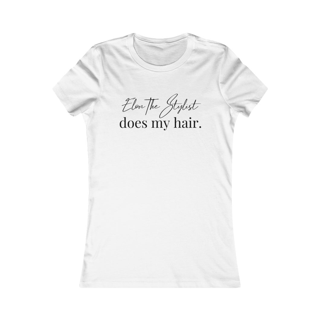 ElonTheStylist Does My Hair Tee