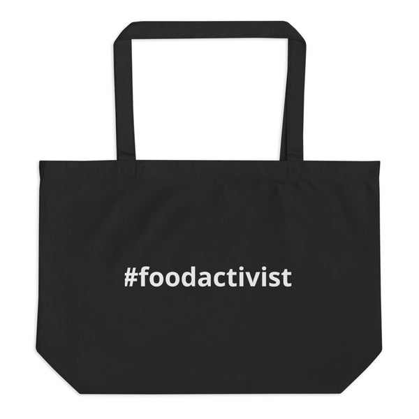#foodactivist Large organic tote bag