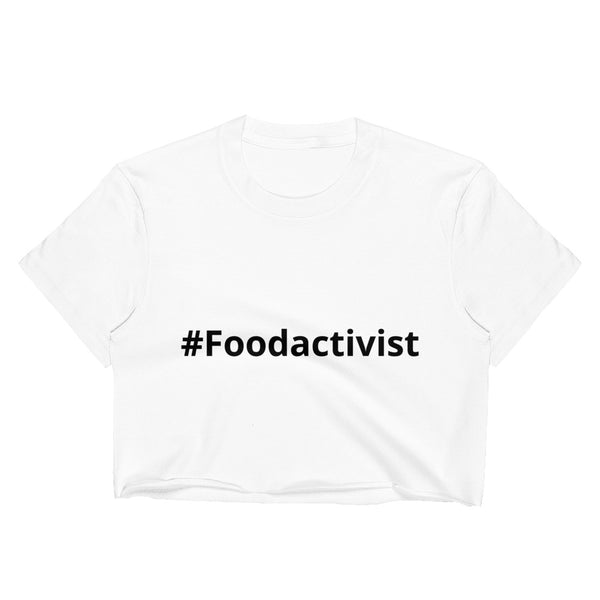#Foodactivist Women's Crop Top