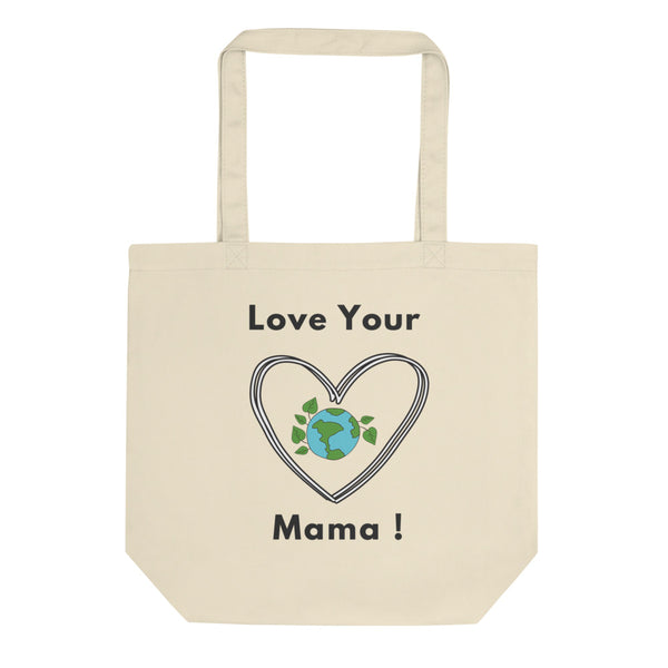 Love Your Mama! Eco Tote Bag