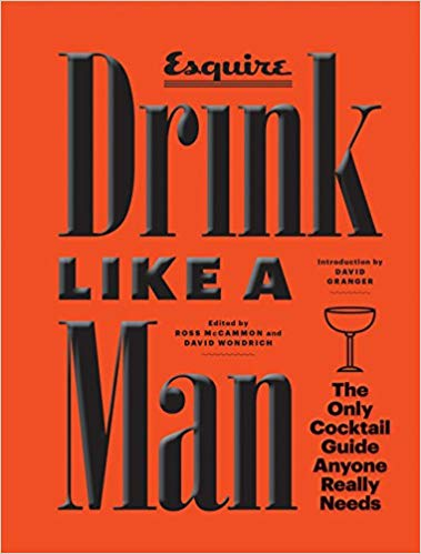 Drink Like a Man Cocktail Book