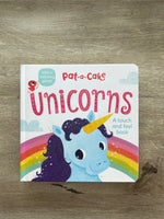 Pat-A-Cake Unicorns (A Touch & Feel Book)