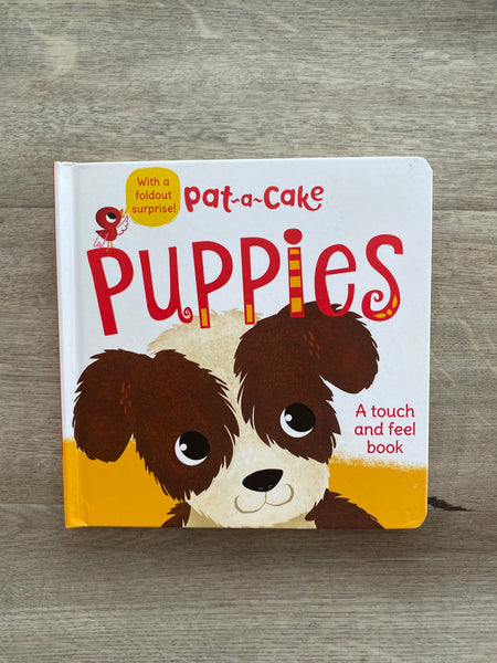 Pat-A-Cake Puppies (A Touch & Feel Book)