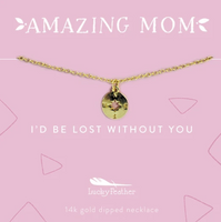 Mom Necklace - Lost Without You