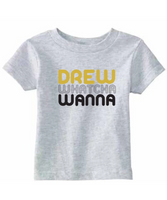 Drew Watcha Wanna Kids Tshirt