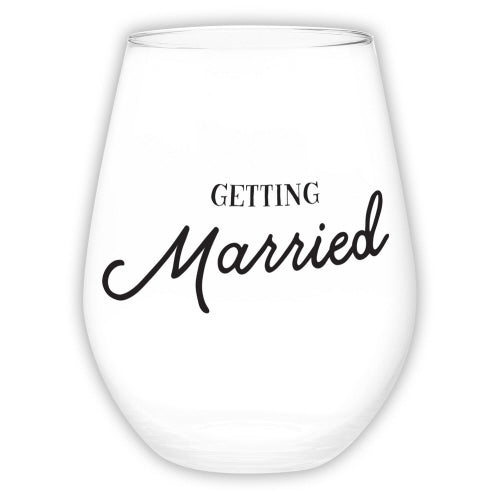 """Getting Married"" Stemless Glass 30oz"