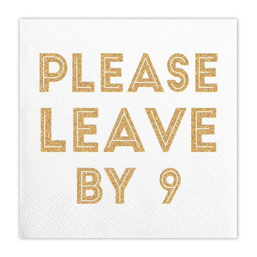 Please Leave By 9 - 5in Beverage Napkins (20 CT)
