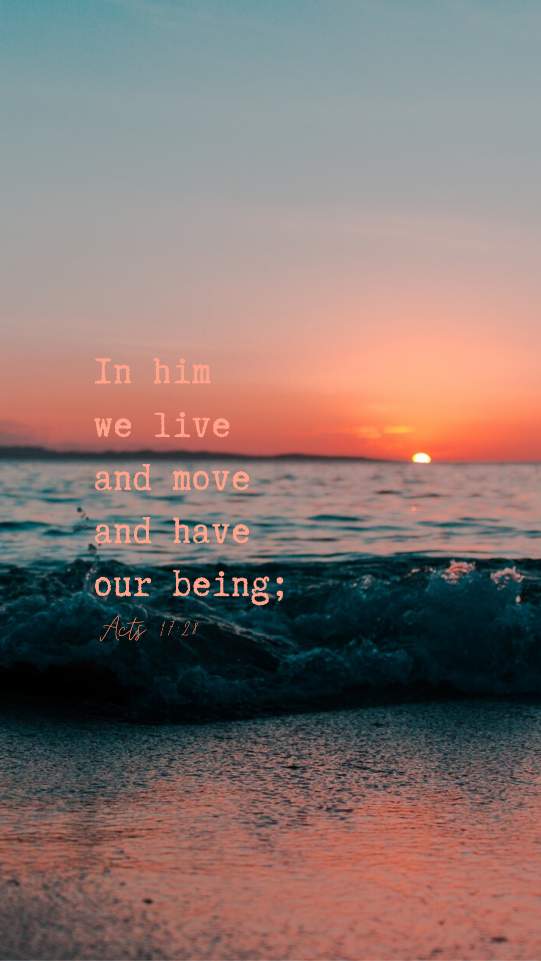 In Him we live and move and have our being; Acts 17:28 July 2020 Wallpaper