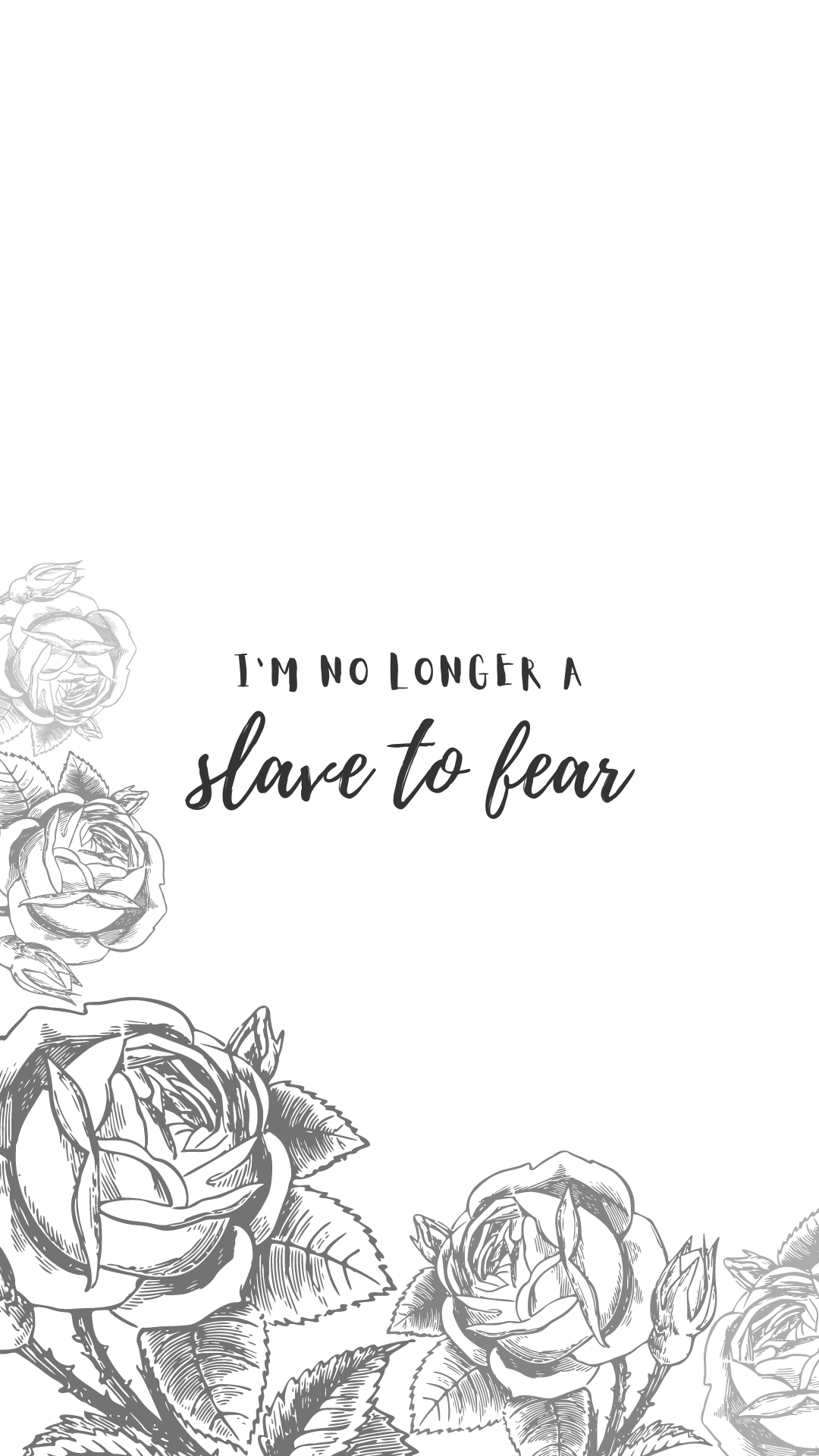 I'm no longer a slave to fear August 2020 wallpaper