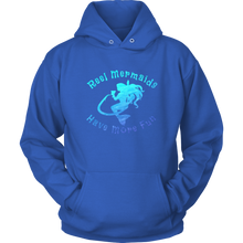 Load image into Gallery viewer, Reel Mermaids Have More Fun Hoodie