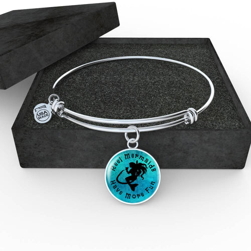 Reel Mermaids Have More Fun Pendant or Bracelet