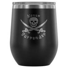 Load image into Gallery viewer, Never Surrender Pirate Wine Tumbler (12 Color Options)