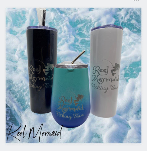 Reel Mermaid Fishing Team Tumblers