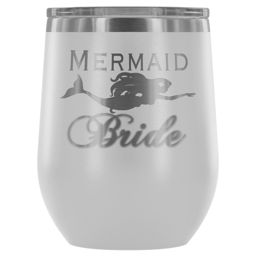 Custom Laser Cut Mermaid Bride 12 oz Wine Tumbler (12 colors)