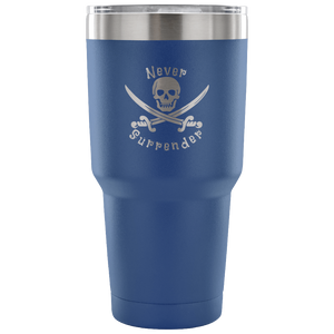 Never Surrender Pirate 30 Ounce Vacuum Tumbler (7 Color Options)