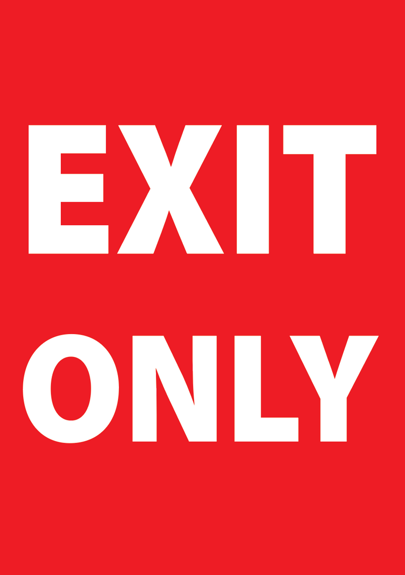 Exit Only Sign