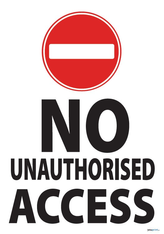no unauthorised access sign