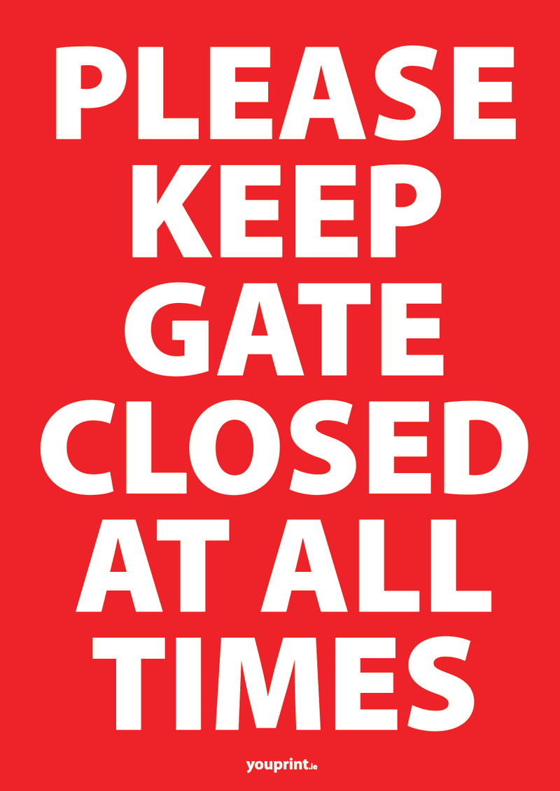 Keep the gate closed sign