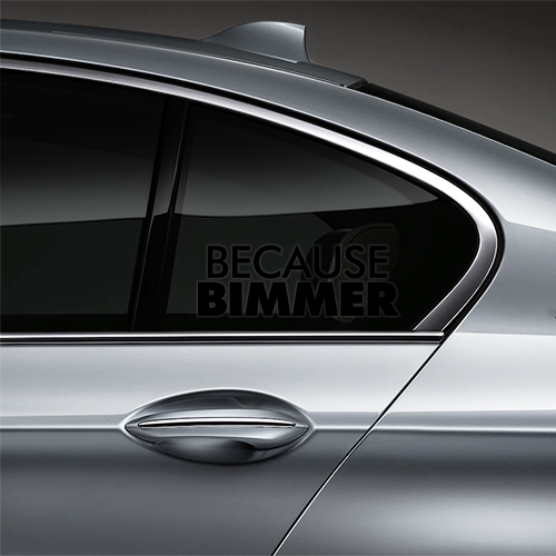 Because BIMMER Window Decal - Black
