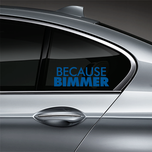 Because BIMMER Window Decal - Blue