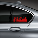 Because BIMMER Window Decal - Red