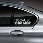 Because BIMMER Window Decal - Silver
