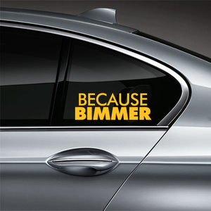 Because BIMMER Window Decal - Yellow