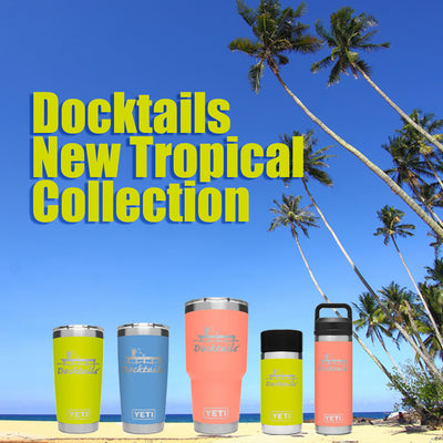 Docktails YETI drinkware, perfect for all your morning coffee, waterfront cocktails, or other adventures