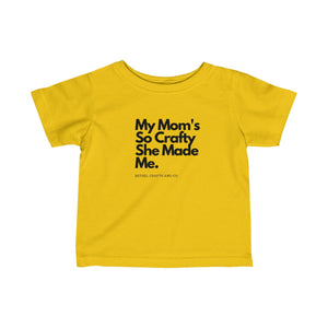 Crafty Mom Infant Fine Jersey Tee