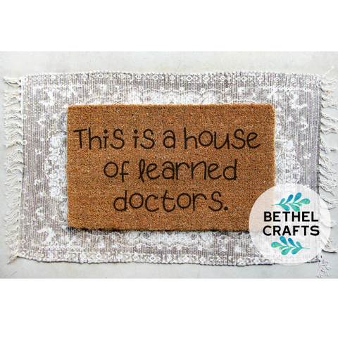 """This is a house of learned doctors"""