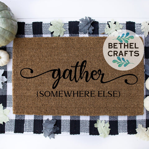 Gather ( Somewhere Else) Door Mat