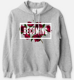 BECOMING - Statement Women's Hooded Sweatshirt - I AM HER Apparel, LLC
