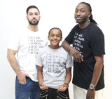 Three males wearing casual men's tee shirts with saying for men, I AM A MAN. I AM A LEADER. I AM A STRONG. I AM THE HEAD. I AM KING. I AM HIM -­‐ 100% CERTIFIED. Casual T Shirts for Men who unapologetically shows up in the world.